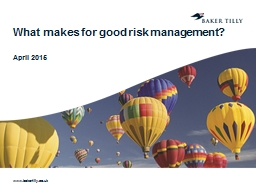 What makes for good risk management?