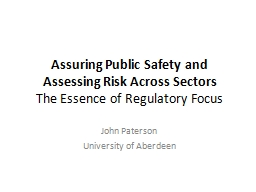 Assuring Public Safety and Assessing Risk Across Sectors