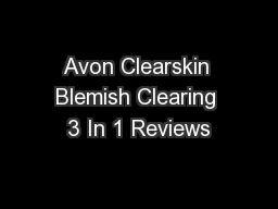 Avon Clearskin Blemish Clearing 3 In 1 Reviews