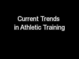 Current Trends in Athletic Training