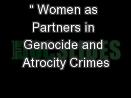 � Women as Partners in Genocide and Atrocity Crimes