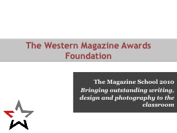 The Magazine School 2010