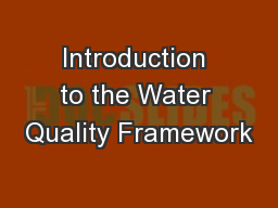Introduction to the Water Quality Framework