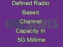 Software Defined Radio Based Channel Capacity In 5G Millime