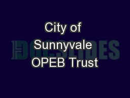 City of Sunnyvale OPEB Trust