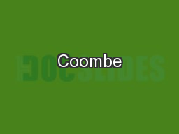 Coombe PowerPoint PPT Presentation