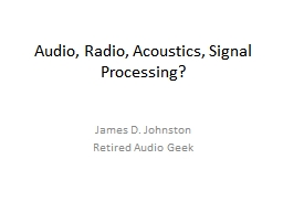 Audio, Radio, Acoustics, Signal Processing?