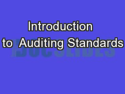 Introduction to  Auditing Standards