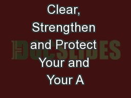 Techniques to Clear, Strengthen and Protect Your and Your A