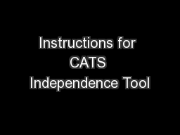 Instructions for CATS Independence Tool