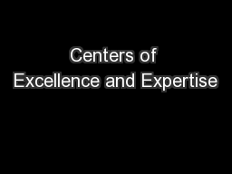 Centers of Excellence and Expertise