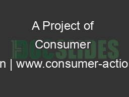 A Project of Consumer Action | www.consumer-action.org