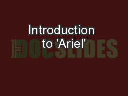 Introduction to 'Ariel'