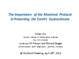 The Importance of the Montreal Protocol in Protecting the E