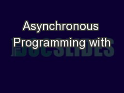 Asynchronous Programming with