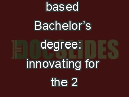 Competency based Bachelor�s degree:  innovating for the 2