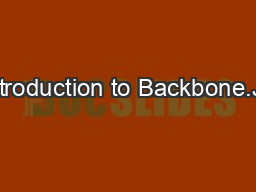 Introduction to Backbone.Js