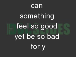 Sitting: How can something feel so good yet be so bad for y