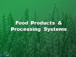 Food Products & Processing Systems PowerPoint PPT Presentation