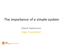 The importance of a simple system