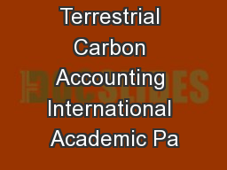 The Terrestrial Carbon Accounting International Academic Pa