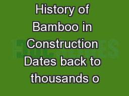 History of Bamboo in Construction Dates back to thousands o