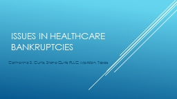 Issues in Healthcare Bankruptcies
