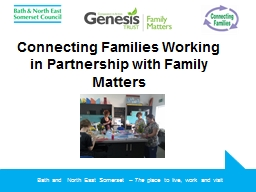 Connecting Families Working in Partnership with Family Matt