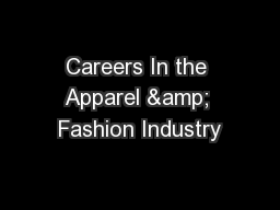 Careers In the Apparel & Fashion Industry