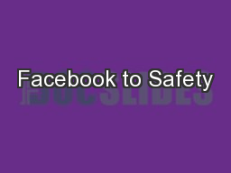 Facebook to Safety PowerPoint PPT Presentation
