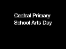 Central Primary School Arts Day