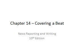 Chapter 14 – Covering a Beat