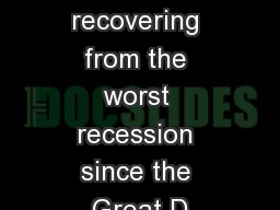 NZ is recovering from the worst recession since the Great D