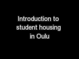 Introduction to student housing in Oulu