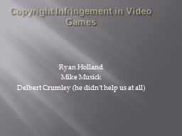 Copyright Infringement in Video Games