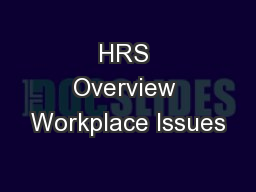 HRS Overview Workplace Issues