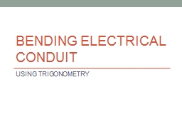 Bending Electrical conduit PowerPoint PPT Presentation