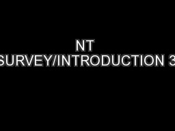 NT SURVEY/INTRODUCTION 3: