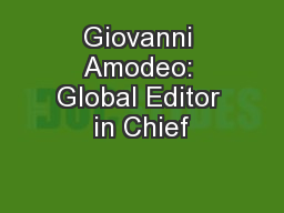 Giovanni Amodeo: Global Editor in Chief