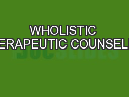 WHOLISTIC THERAPEUTIC COUNSELING
