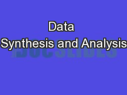 Data Synthesis and Analysis PowerPoint PPT Presentation