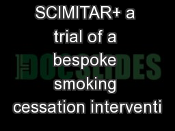 SCIMITAR+ a trial of a bespoke smoking cessation interventi