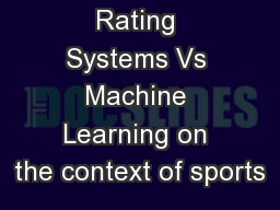 Rating Systems Vs Machine Learning on the context of sports