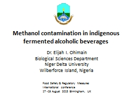 Methanol contamination in indigenous fermented alcoholic be