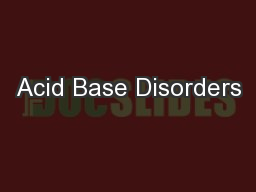 Acid Base Disorders