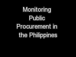 Monitoring Public Procurement in the Philippines