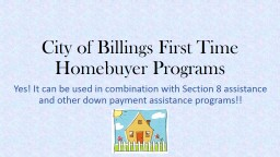 City of Billings First Time Homebuyer Programs