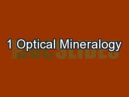 1 Optical Mineralogy