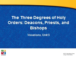 The Three Degrees of Holy Orders: Deacons, Priests, and Bis