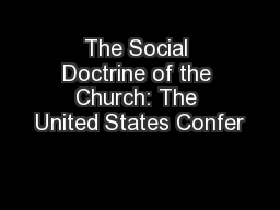 The Social Doctrine of the Church: The United States Confer